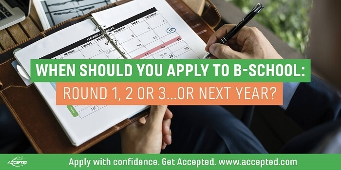 When Should You Apply to B-School: Round 1, 2, 3... Or Next Year? Find out at our Round 3 vs. Next Year webinar! Click here to register.