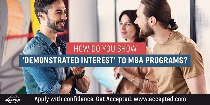 How Do You Show Demonstrated Interest in MBA Programs?