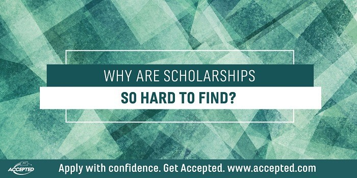 Why are scholarships SO hard to find?