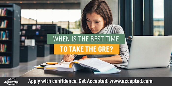 When is the best time to take the GRE?