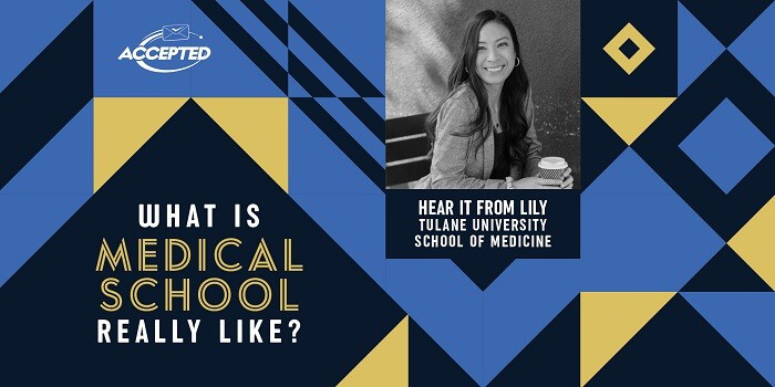 What is medical school really like? Hear it from Lily, Tulane University School of Medicine student!