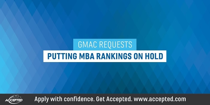 GMAC requests putting MBA rankings on hold
