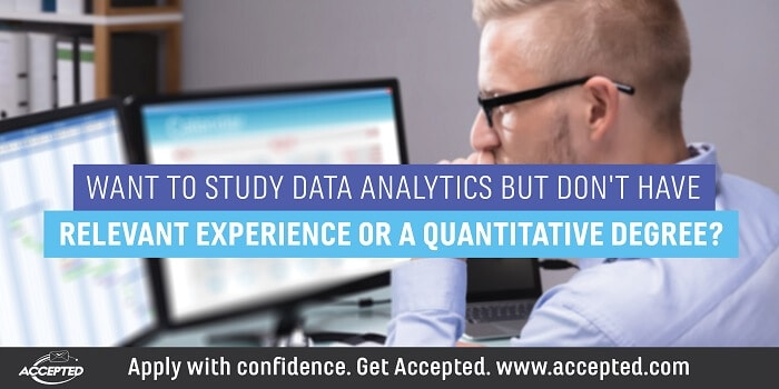Want to Study Data Analytics But Don't Have Relevant Experience or a Quantitative Degree