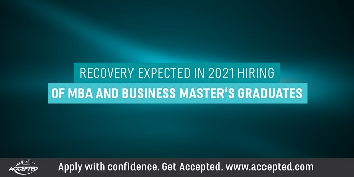 Recovery expected in 2021 hiring of MBA and business masters graduates