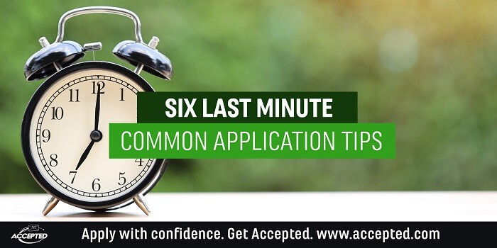 Six Last Minute Common Application Tips