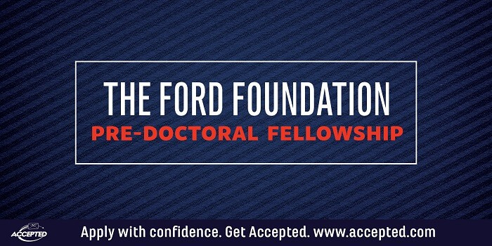 The Ford Foundation Pre-Doctoral Fellowship