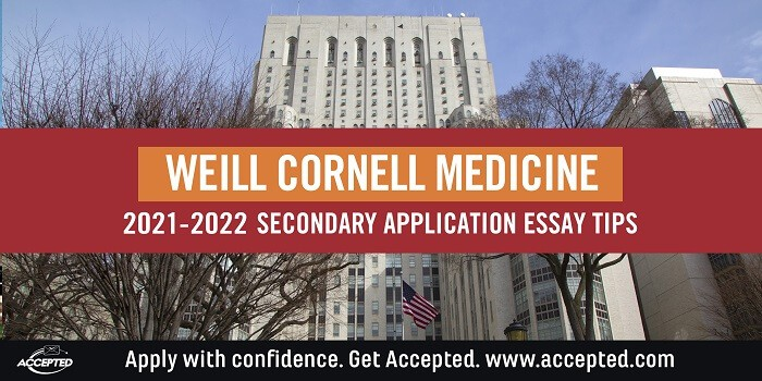 Weill Cornell Medicine secondary application essay tips and deadlines