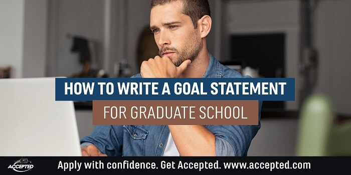 How to write a goal statement for graduate school