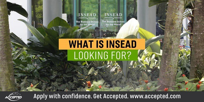 What is INSEAD looking for?