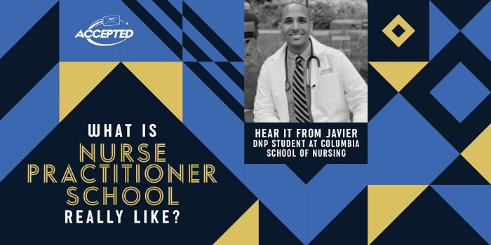 What is nurse practitioner school really like? Hear it from Javier, DNP student!