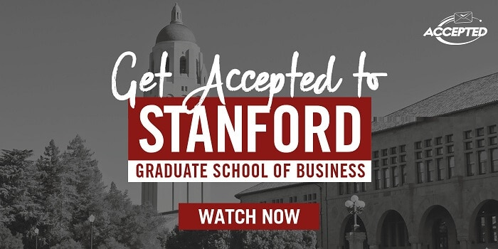 Get Accepted to Stanford GSB watch now image
