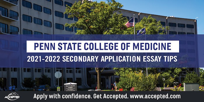 Penn State College of Medicine Secondary Application Essay Tips