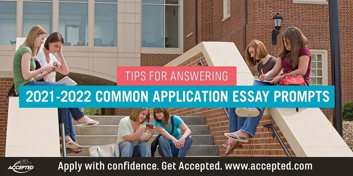 Tips for Answering Common Application Essay Prompts 2020 - 2021
