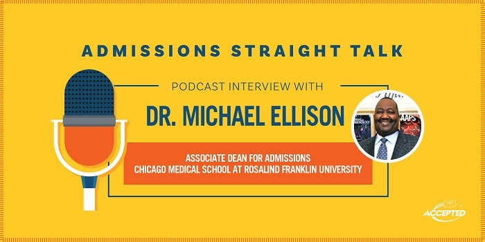 How to Get Accepted to Chicago Medical School at Rosalind Franklin