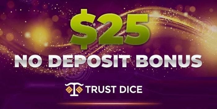 TrustDice.Win $25 free bonus