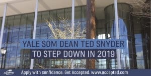 Yale SOM Dean Ted Snyder to Step Down in 2019