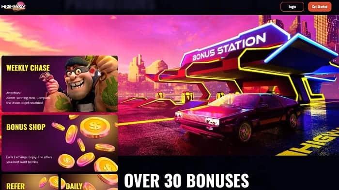 Get 30 different bonuses to Highway Casino!