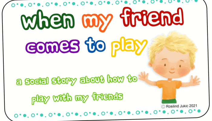 When My Friend Comes to Play Social Story