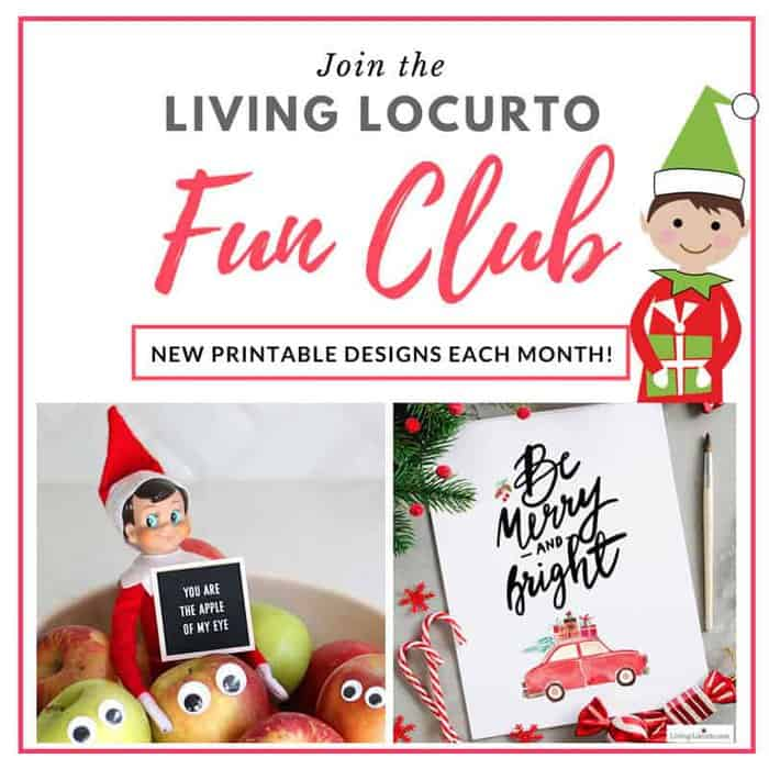 Join the Living Locurto Fun Club. Exclusive printables for Elf on the Shelf, home decor, calendars, planners and more!