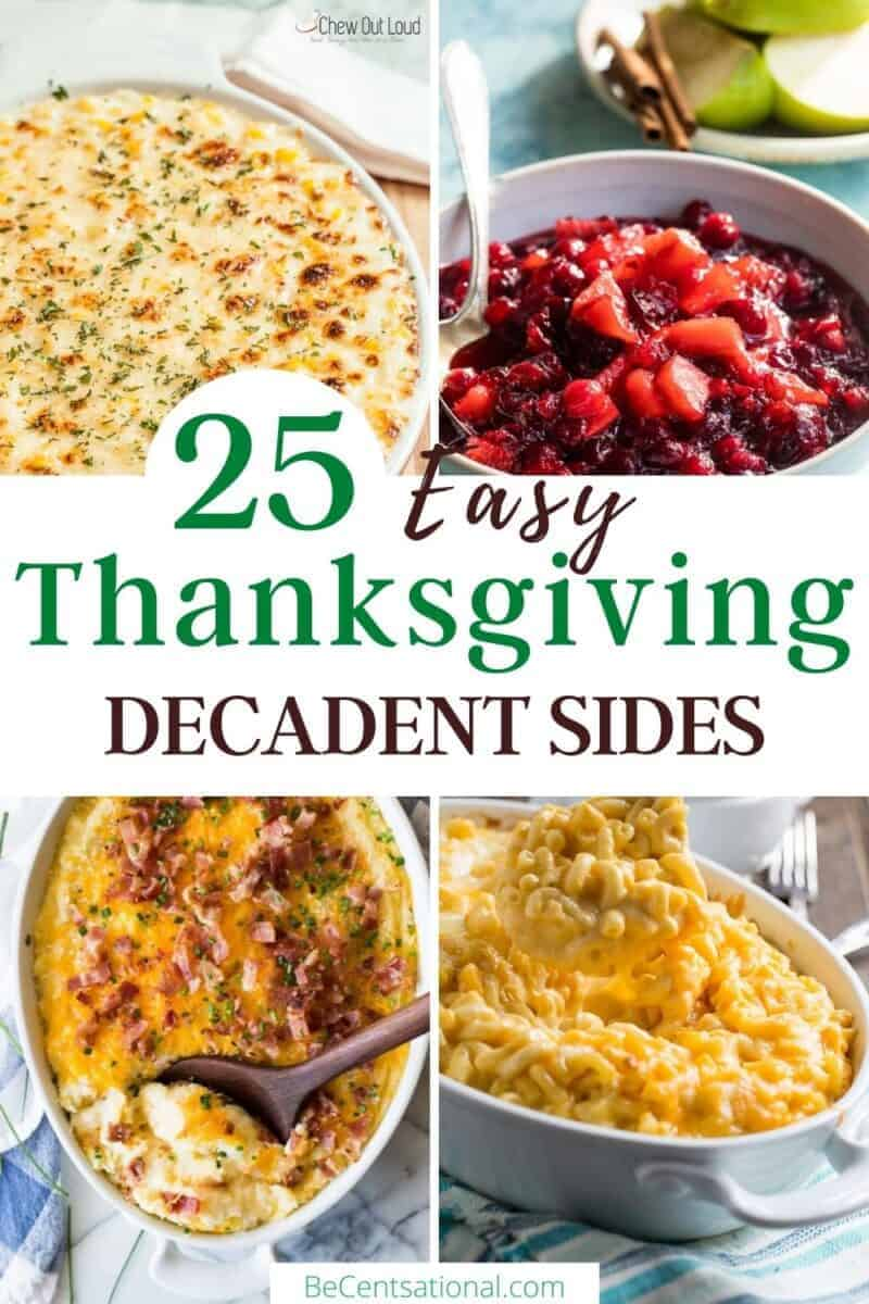 easy thanksgiving decadent sides