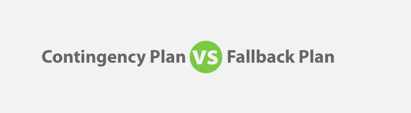 Project Risk Management: Contingency Plan vs Fallback Plan for PMP Exam