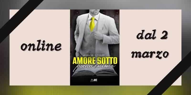 Amore sotto pseudonimo di Amanda Lizard Dri Editore