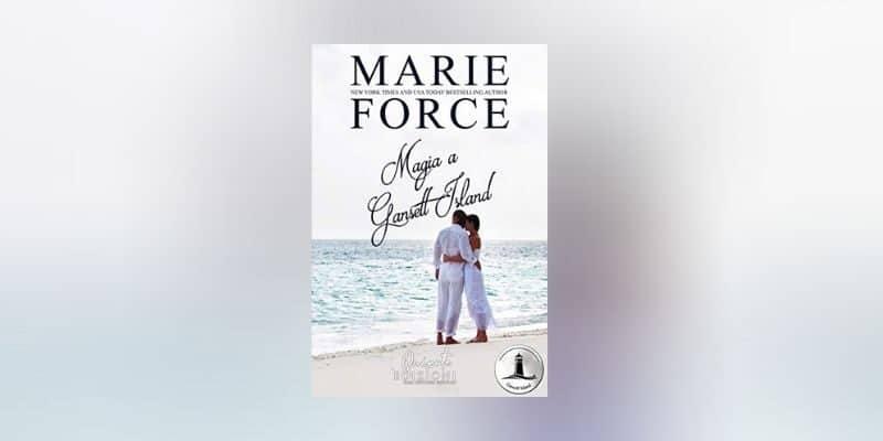 Magia a Gansett Island di Marie Force Quixote Edizioni