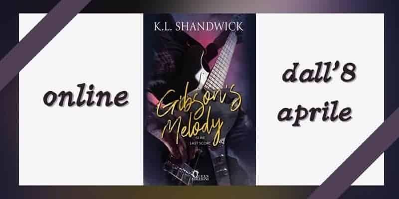 Gibson's Melody di KL Shandwick Queen Edizioni
