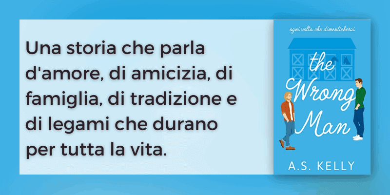 The Wrong Man di A. S. Kelly