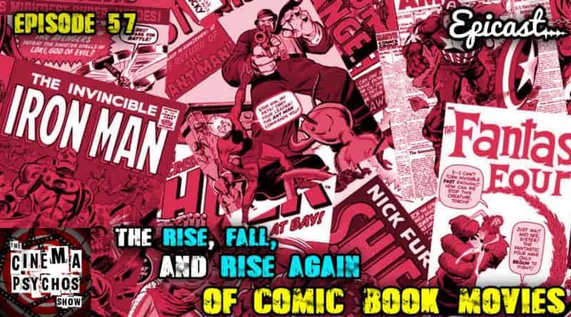 comic book movies ep 57