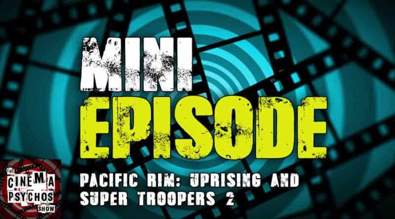 pacific rim uprising super troopers 2