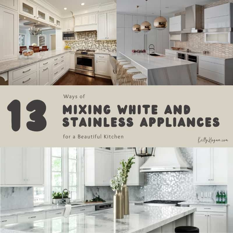 13 Ways Of Mixing White And Stainless Appliances For A Beautiful Kitchen