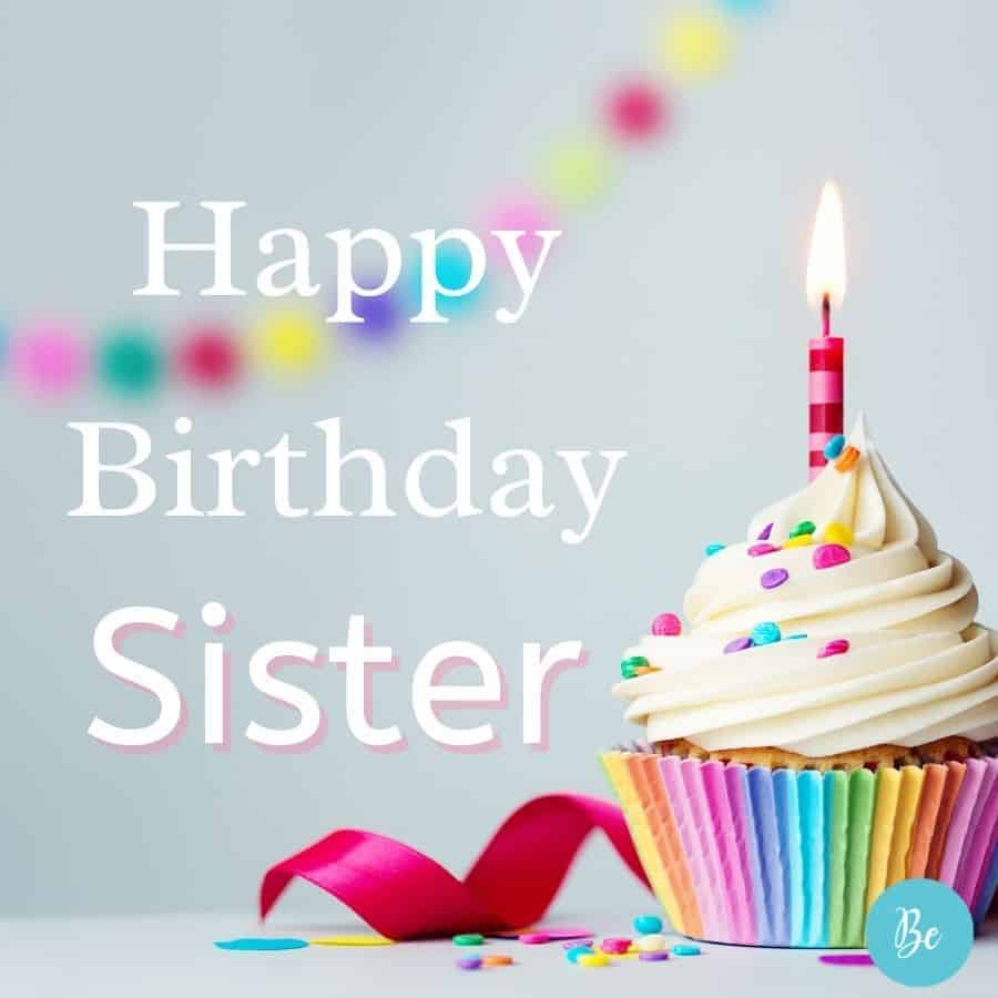Happy Birthday Wishes for Sister | Sweet Birthday Messages for Sister, happy birthday card for sister