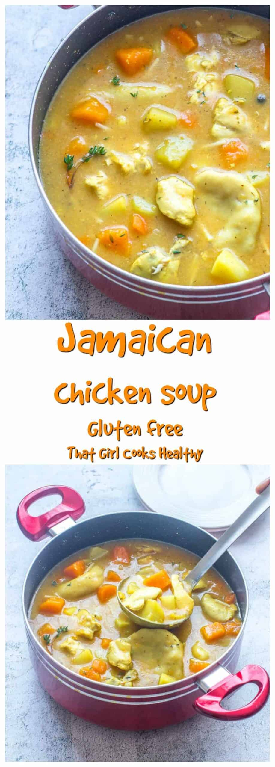 Delicious warm and hearty Jamaican chicken soup aka Saturday soup