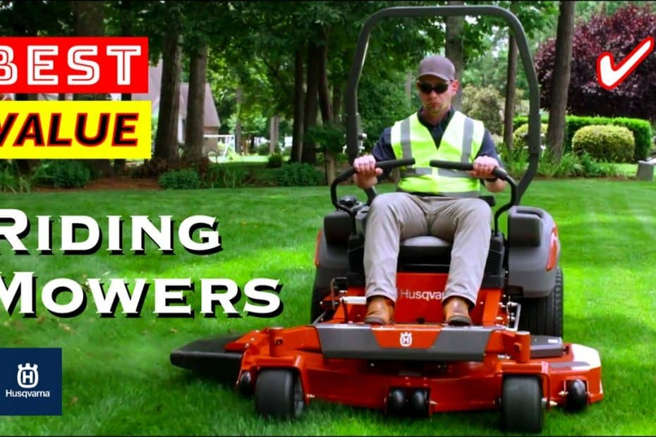 Best Value Riding Lawn Mowers by Husqvarna
