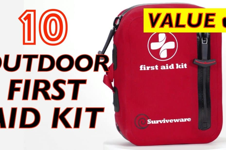 10 Best Value First Aid Kits for Outdoor, Hiking, Camping Survival