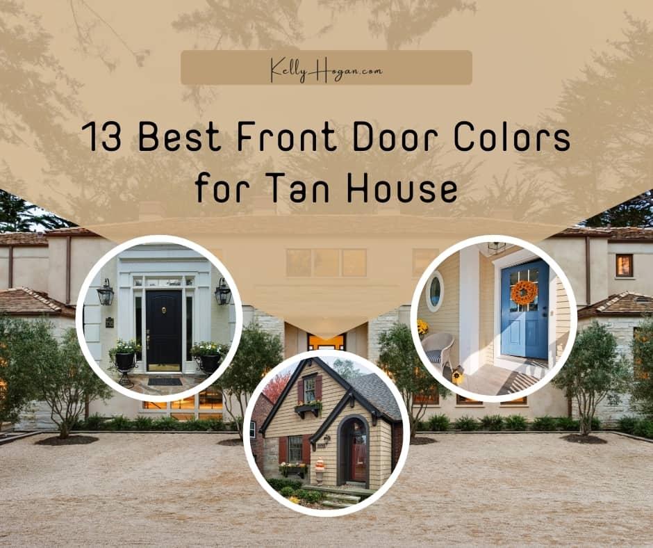 13 Best Front Door Colors For Tan House