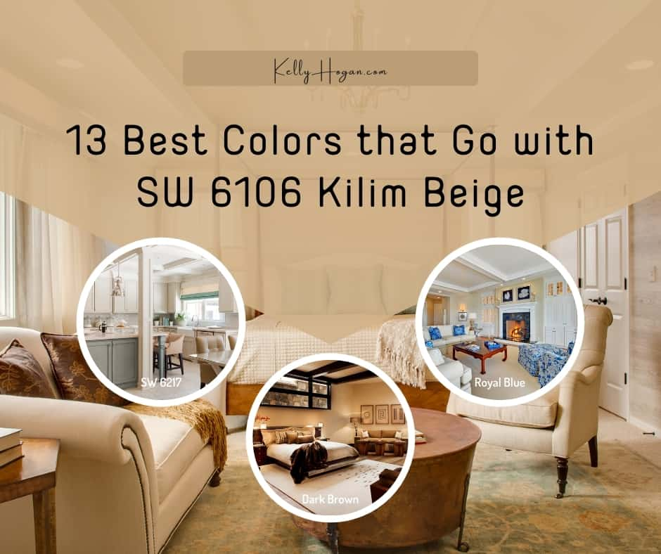 13 Best Colors That Go With Sherwin Williams Kilim Beige SW 6106