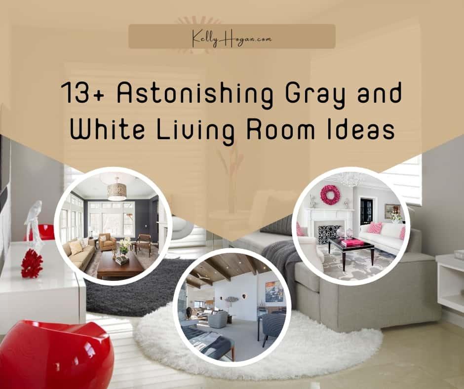 13  Astonishing Gray And White Living Room Ideas