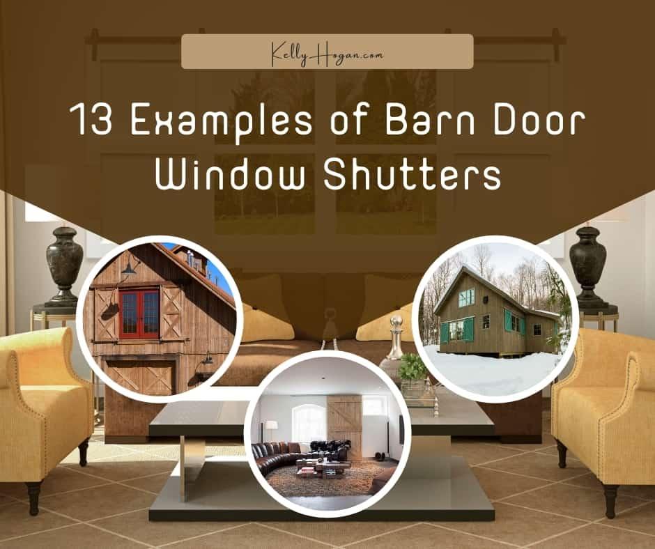 13 Examples Of Barn Door Window Shutters