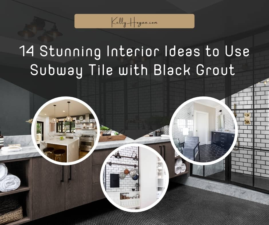 14 Stunning Interior Ideas To Use Subway Tile With Black Grout