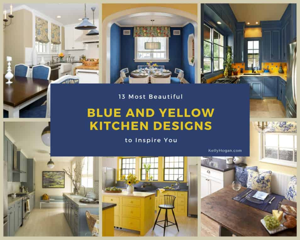 13 Most Beautiful Blue And Yellow Kitchen Designs To Inspire You