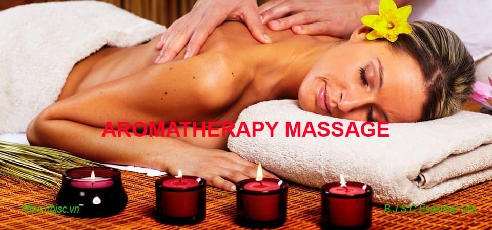 aromatherapy massage lợi ích kỹ thuật mẹo an toàn