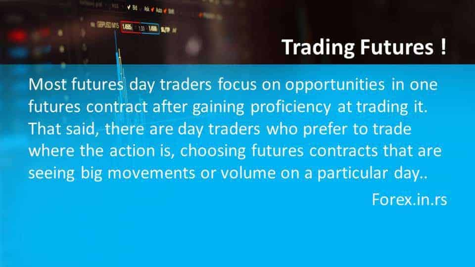 Facts about futures - Day Trading Futures