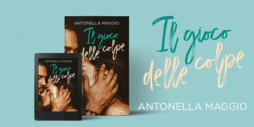 Segnalazione | Il gioco delle colpe di Antonella maggio