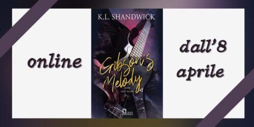 Segnalazione | Gibson's Melody di KL Shandwick