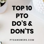 Top tips for what to do and not do to make your PTO / PTA great! Fantastic advice for volunteers, officers and board members!