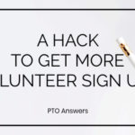 A hack to get more PTO volunteer sign ups