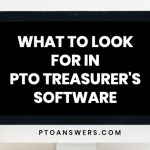 What to Look for In PTO Treasurer's Software