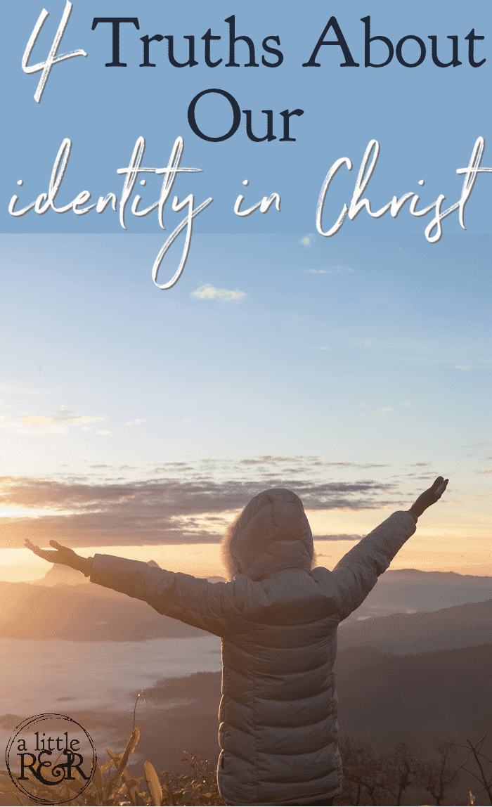 4 Truths About Our Identity - If you've ever struggled to understand your identity in Christ, Galatians 6 helps us discover who we are. #alittlerandr #Galatians #identityinChrist #Bible via @alittlerandr